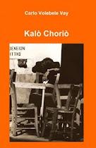 Kalò Choriò