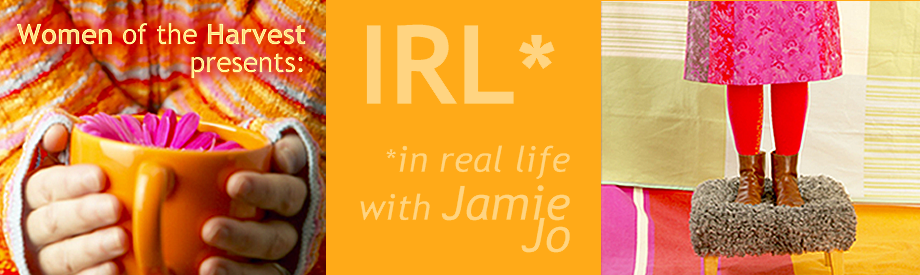 IRL*in real life with Jamie Jo