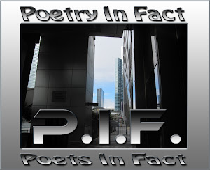 Poetry in Fact - P.I.F.
