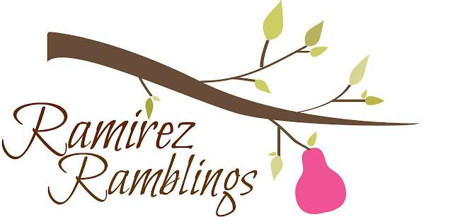 Ramirez Ramblings