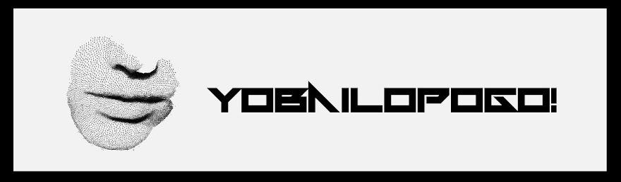 yobailopogo!