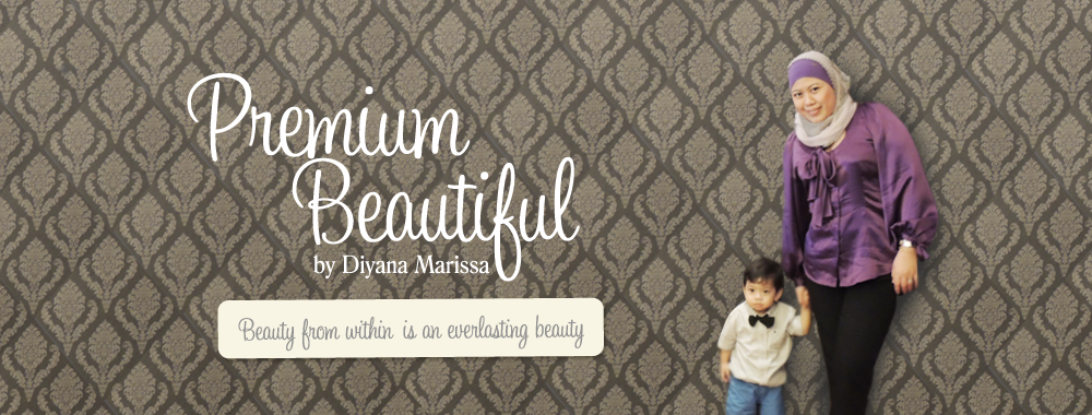 Premium Beautiful by D I Y A N A   M A R I S S A