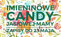 Imieninowe candy  Jasiowej mamy