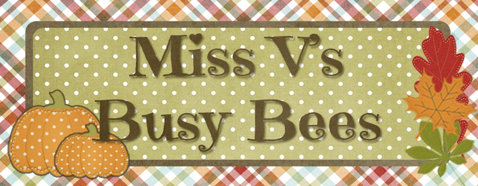Miss V&#39;s Busy Bees