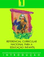 Referencial Curricular Nacional para Educação Infantil. Volumes 1, 2 e 3