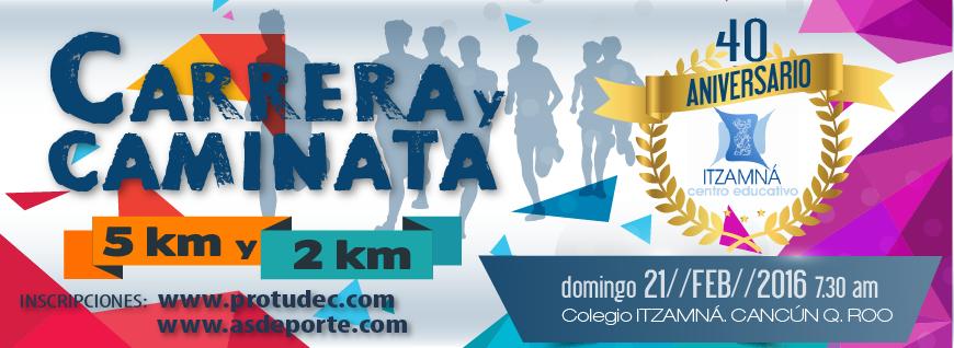 Carrera  40 aniversario  Itzamna