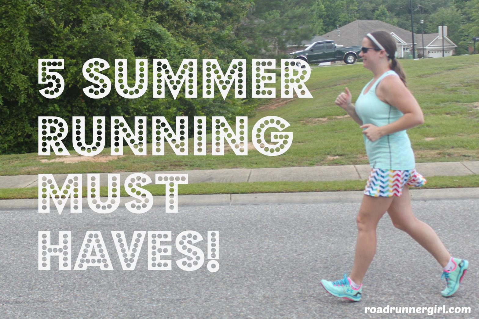 road runner girl 5 summer running must haves. Black Bedroom Furniture Sets. Home Design Ideas