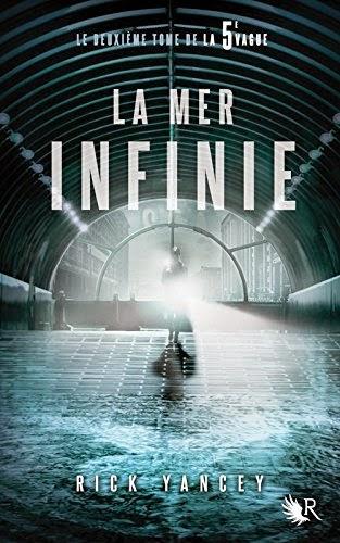 Yancey, Rick - La 5ième vague T2 : La Mer Infinie