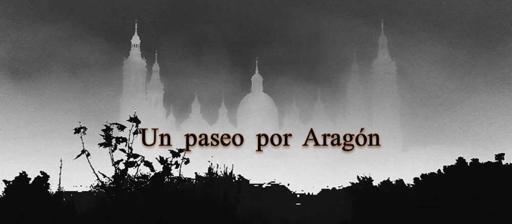 UN PASEO POR ARAGON