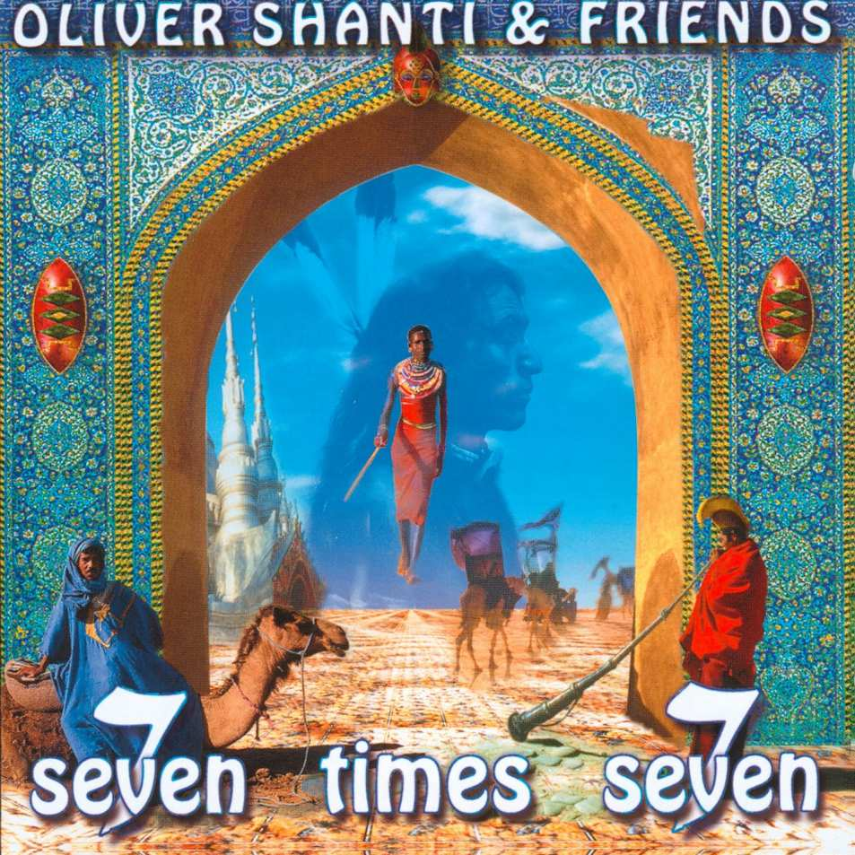 All That Music New Age Oliver Shanti Amp Friends Seven Times