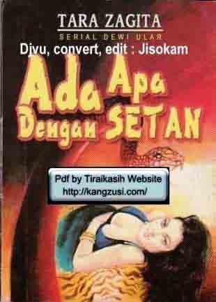 Tara Zagita : Serial Dewi Ular - Ada Apa Dengan Setan .