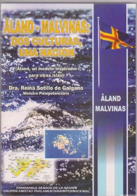 MALVINAS:DOS CULTURAS UNA NACION. (Autora Doctora Reina Sotillo De Galgano)