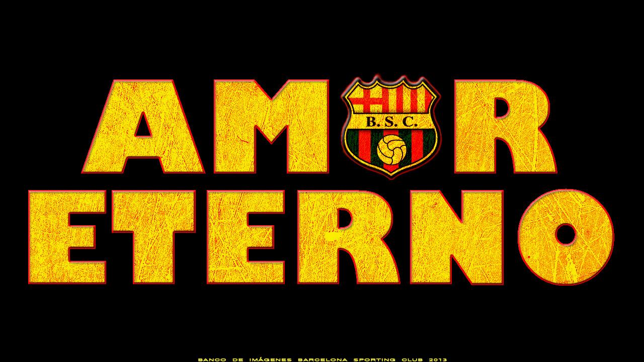 "BARCELONA SPORTING CLUB ""AMOR ETERNO"" (WALLPAPER HD 1280px 720px)"