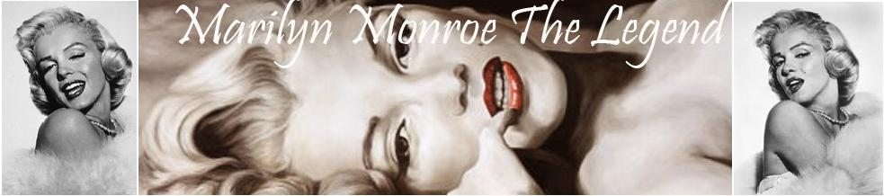 Marilyn Monroe The Legend