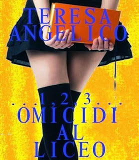 Omicidi al Liceo di Teresa Angelico