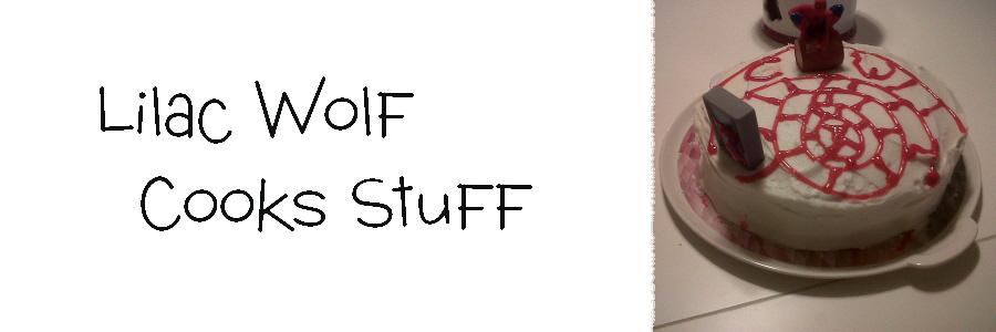 Lilac Wolf Cooks Stuff