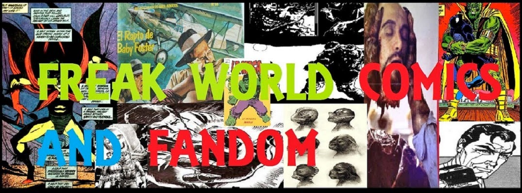 FREAK WORLD COMICS AND FANDOM