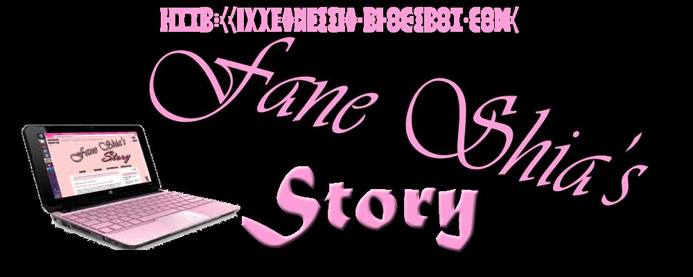 Fane Shia's Story
