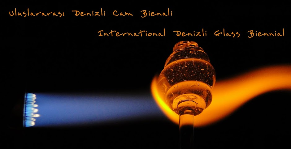 Uluslararası Denizli Cam Bienali / International Denizli Glass Biennial