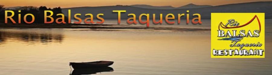 Rio Balsas Taqueria