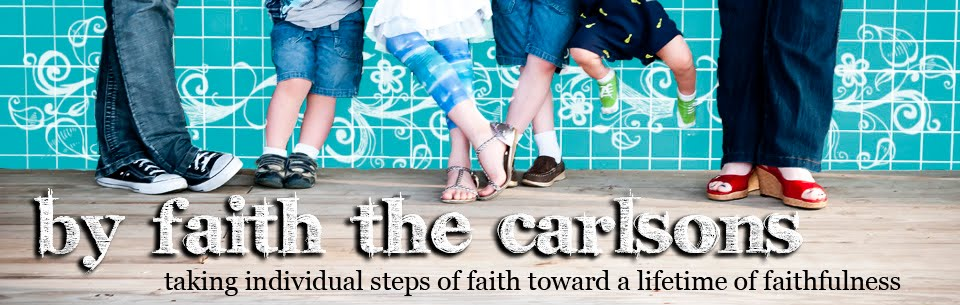 By Faith The Carlsons