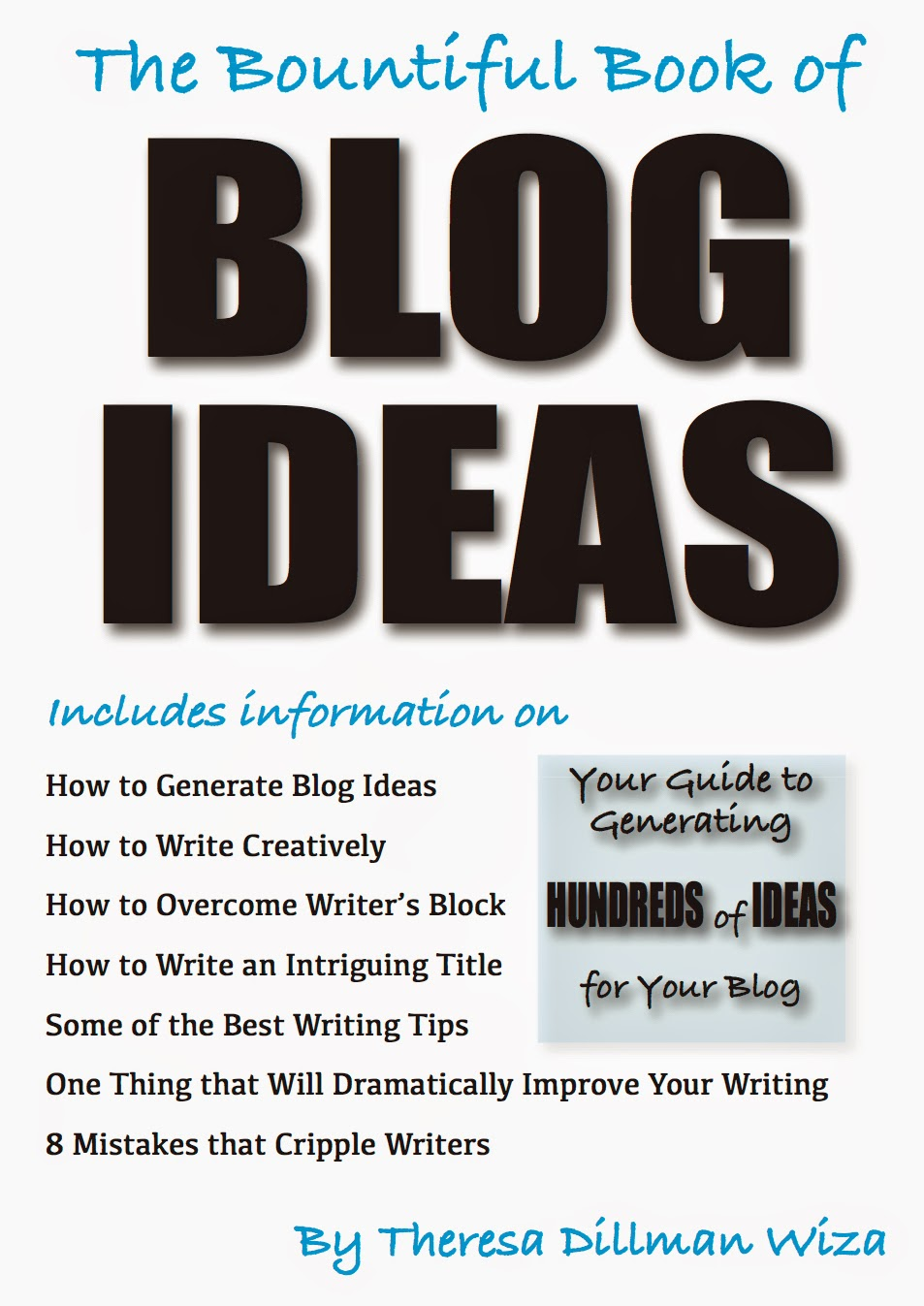 The Bountiful Book of Blog Ideas