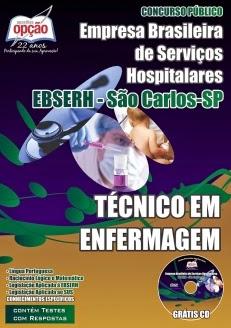 Está aberto o Concurso da Empresa Brasileira de Serviços Hospitalares / São Carlos (EBSERH) TODOS CARGOS 2015