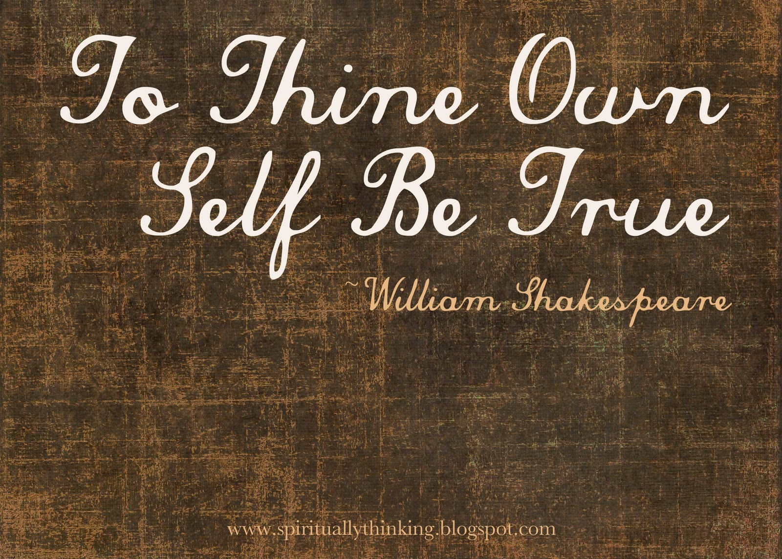 to thine yourself be true