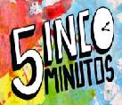 5 inco minutos