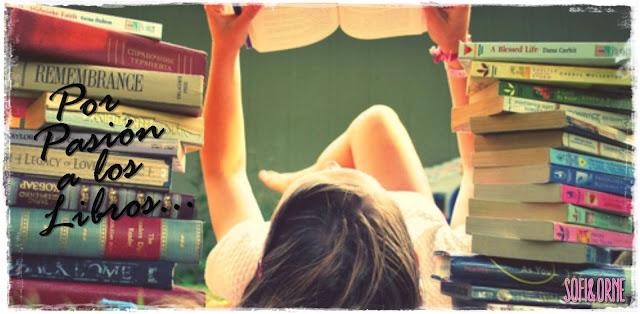♡Por pasion a los libros ♡