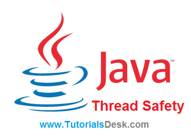 Synchronization and Thread Safety Tutorial with Examples in Java