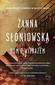 """Żanna Słoniowska """"Dom z witrażem"""" - okładka"""