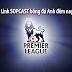 Link sopcast xem bóng đá hôm nay 2014 (25/05/2014)