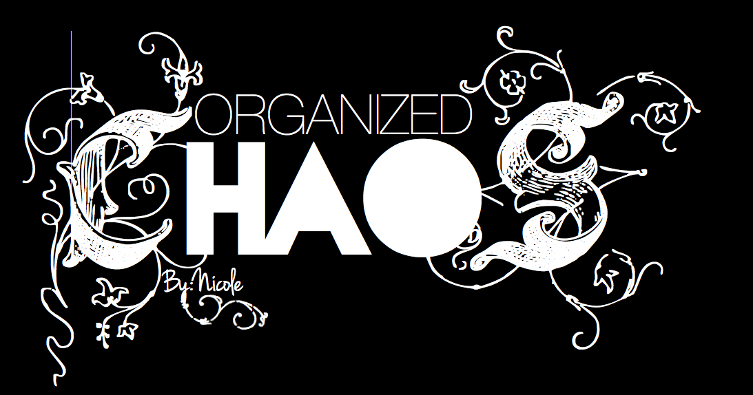 ORGANIZED CHAOS