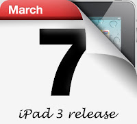 march 7 2012 - iPad 3 release date