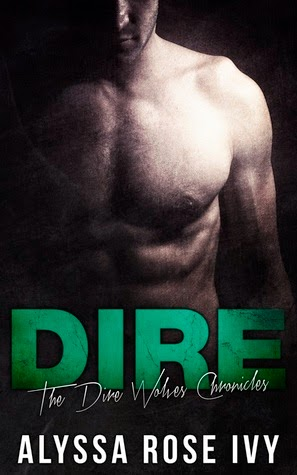 Dire by Alyssa Rose Ivy (The Dire Wolves Chronicles #1)