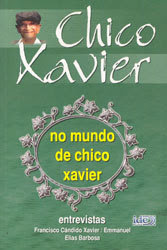 Conheça o Mundo de Chico Xavier