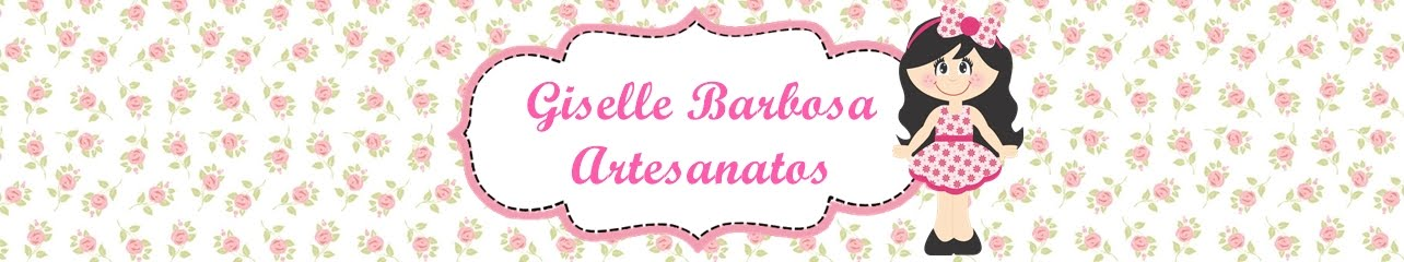 Giselle Barbosa Artesanatos