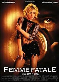 Người Đàn Bà Tội Lỗi - Femme Fatale (2002) Poster