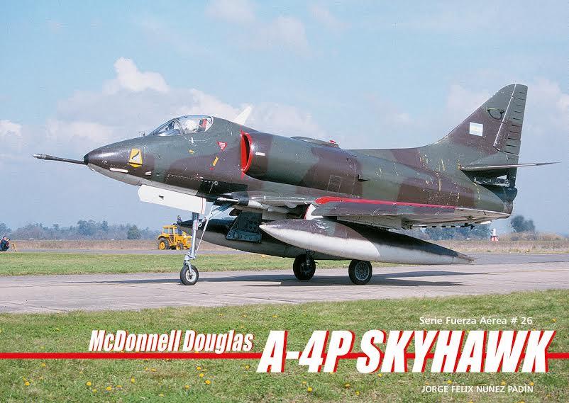 Serie Aeronaval n°26<br> McDonnell Douglas A-4P Skyhawk<br> Autor Jorge Nuñez Padín