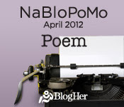 NaBloPoMo: Poem Month
