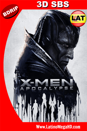X-Men Apocalipsis (2016) Latino HD 3D SBS BDRIP 1080P ()