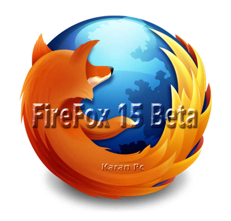 FireFox 15 Beta - KaranPC
