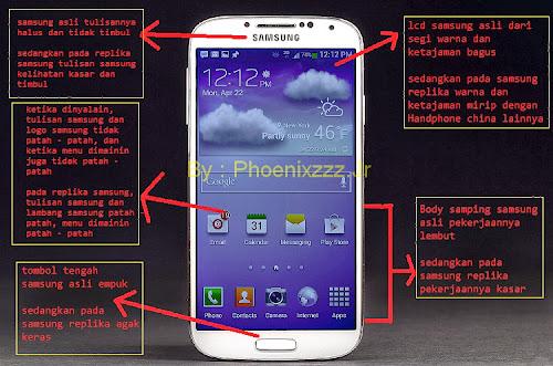 Cara mengetahui samsung Galaxy S4 asli dan tiruan lainnya :