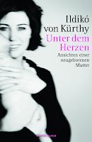http://www.rowohlt.de/buch/Ildiko_von_Kuerthy_Unter_dem_Herzen.2986471.html