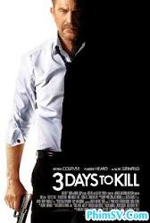 Ba Ngày Đổi Mạng - 3 Days to Kill