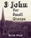 3 John for Small Groups