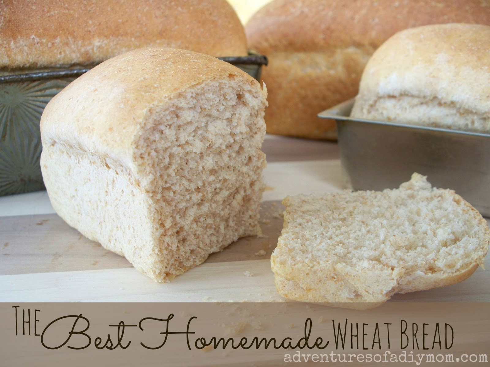 Best Homemade Wheat Bread Recipe