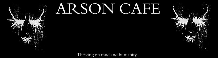 Arson Café