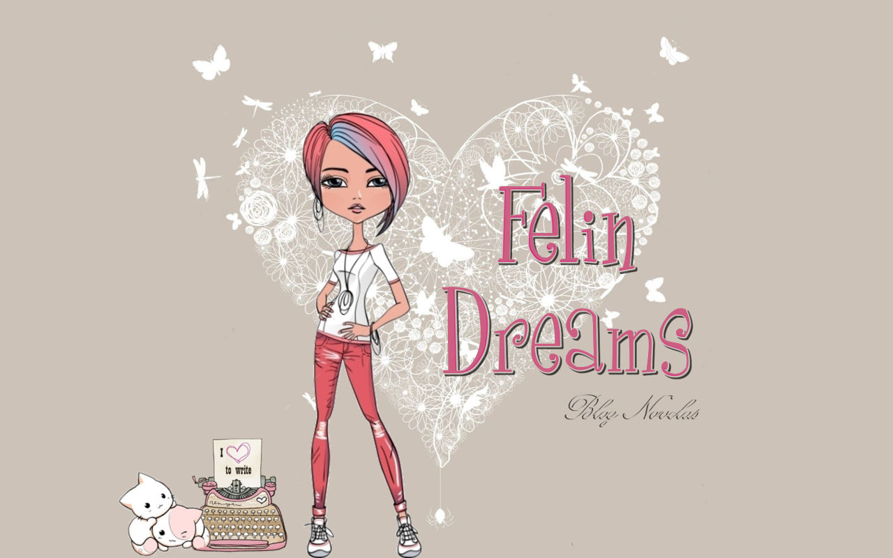Felin Dreams Historias